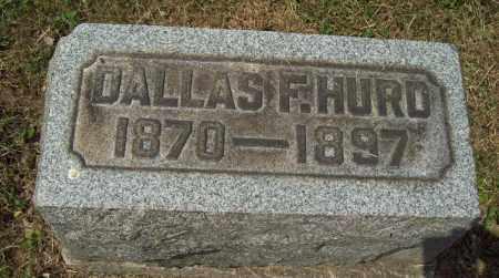 HURD, DALLAS F. - Trumbull County, Ohio   DALLAS F. HURD - Ohio Gravestone Photos
