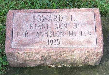MILLER, EDWARD H. - Tuscarawas County, Ohio   EDWARD H. MILLER - Ohio Gravestone Photos
