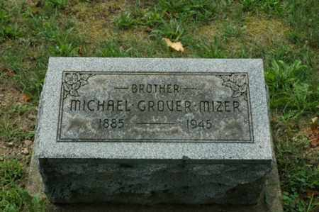 MIZER, MICHAEL GROVER - Tuscarawas County, Ohio | MICHAEL GROVER MIZER - Ohio Gravestone Photos