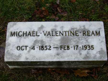 REAM, MICHEAL VALENTINE - Tuscarawas County, Ohio | MICHEAL VALENTINE REAM - Ohio Gravestone Photos