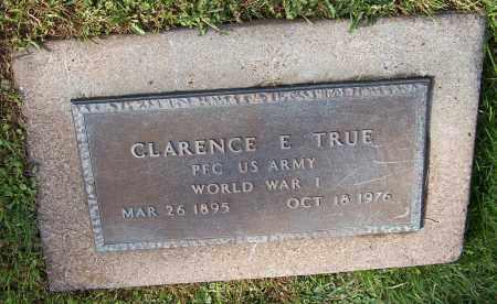 TRUE, CLARENCE E. - Tuscarawas County, Ohio | CLARENCE E. TRUE - Ohio Gravestone Photos