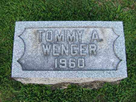 WENGER, TOMMY A. - Tuscarawas County, Ohio   TOMMY A. WENGER - Ohio Gravestone Photos