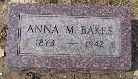 BAKES, ANNA M. - Union County, Ohio | ANNA M. BAKES - Ohio Gravestone Photos