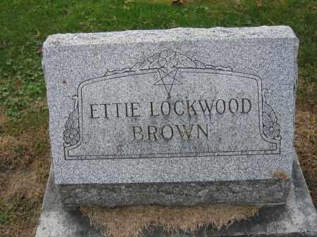 BROWN, ETTIE LOCKWOOD - Union County, Ohio | ETTIE LOCKWOOD BROWN - Ohio Gravestone Photos