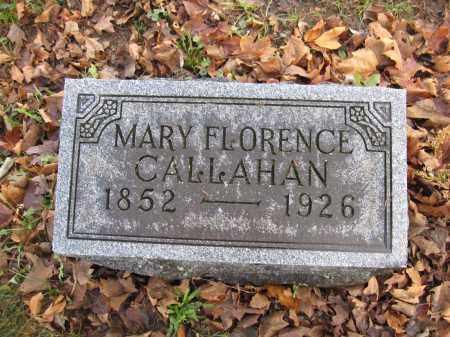 CALLAHAN, MARY FLORENCE - Union County, Ohio | MARY FLORENCE CALLAHAN - Ohio Gravestone Photos