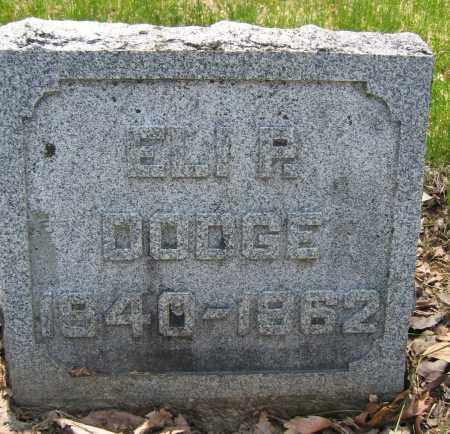 DODGE, ELI P. - Union County, Ohio | ELI P. DODGE - Ohio Gravestone Photos