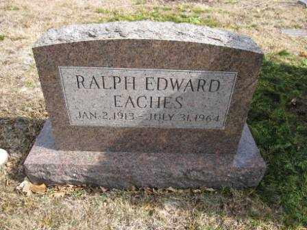 EACHES, RALPH EDWARD - Union County, Ohio   RALPH EDWARD EACHES - Ohio Gravestone Photos