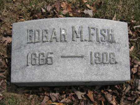 FISH, EDGAR M. - Union County, Ohio   EDGAR M. FISH - Ohio Gravestone Photos