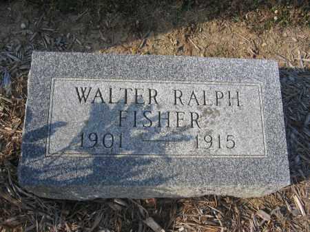 FISHER, WALTER RALPH - Union County, Ohio | WALTER RALPH FISHER - Ohio Gravestone Photos