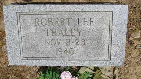 FRALEY, ROBERT LEE - Union County, Ohio | ROBERT LEE FRALEY - Ohio Gravestone Photos