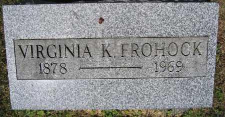 FROHOCK, VIRGINIA K. - Union County, Ohio   VIRGINIA K. FROHOCK - Ohio Gravestone Photos