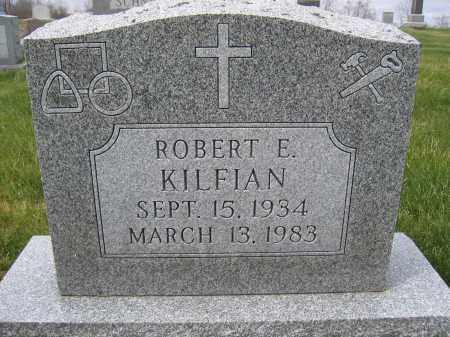 KILFIAN, ROBERT E - Union County, Ohio   ROBERT E KILFIAN - Ohio Gravestone Photos