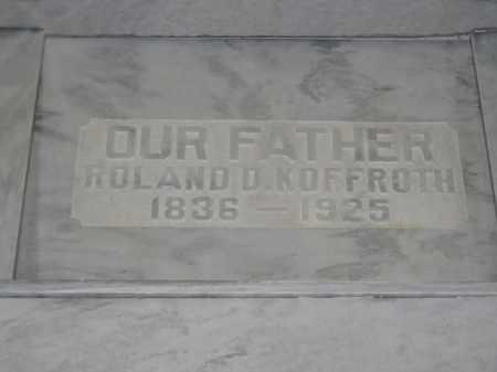 KOFFROTH, ROLAND D. - Union County, Ohio | ROLAND D. KOFFROTH - Ohio Gravestone Photos