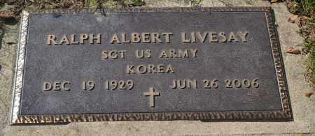 LIVESAY, RALPH ALBERT - Union County, Ohio | RALPH ALBERT LIVESAY - Ohio Gravestone Photos