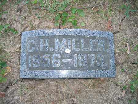 MILLER, C.H. - Union County, Ohio | C.H. MILLER - Ohio Gravestone Photos