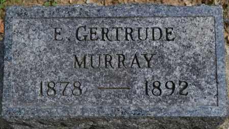 MURRAY, E. GERTRUDE - Union County, Ohio | E. GERTRUDE MURRAY - Ohio Gravestone Photos