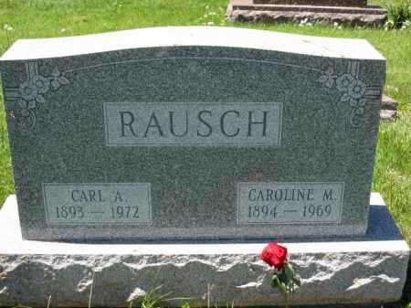 RAUSCH, CARL A. - Union County, Ohio | CARL A. RAUSCH - Ohio Gravestone Photos