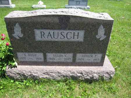 RAUSCH, LUTHER P. - Union County, Ohio | LUTHER P. RAUSCH - Ohio Gravestone Photos