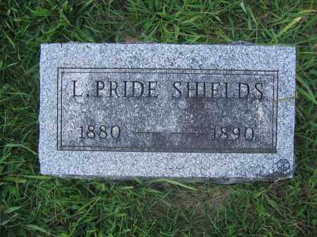 SHIELDS, L. PRIDE - Union County, Ohio   L. PRIDE SHIELDS - Ohio Gravestone Photos