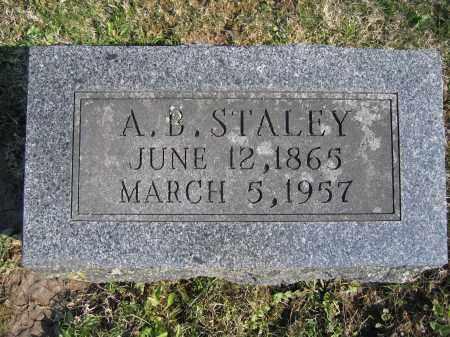 STALEY, A. B. - Union County, Ohio | A. B. STALEY - Ohio Gravestone Photos