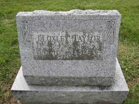 TAYLOR, J. LOXLEY - Union County, Ohio | J. LOXLEY TAYLOR - Ohio Gravestone Photos