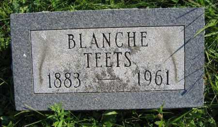 TEETS, BLANCHE - Union County, Ohio   BLANCHE TEETS - Ohio Gravestone Photos