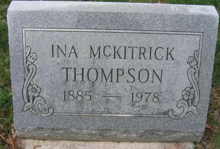 THOMPSON, INA MCKITRICK - Union County, Ohio | INA MCKITRICK THOMPSON - Ohio Gravestone Photos
