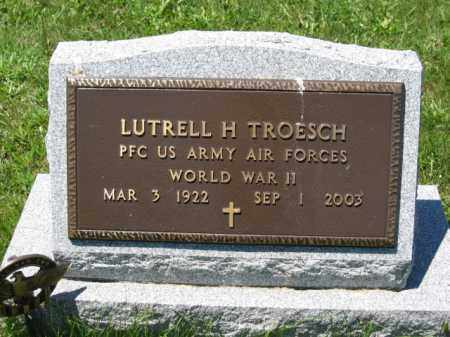 TROESCH, LUTRELL H. - Union County, Ohio | LUTRELL H. TROESCH - Ohio Gravestone Photos