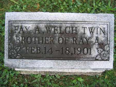 WELCH, FAY A. - Union County, Ohio   FAY A. WELCH - Ohio Gravestone Photos