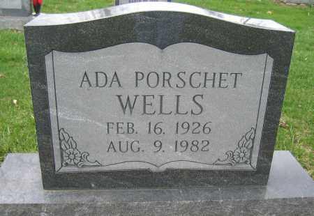 WELLS, ADA PORSCHET - Union County, Ohio | ADA PORSCHET WELLS - Ohio Gravestone Photos