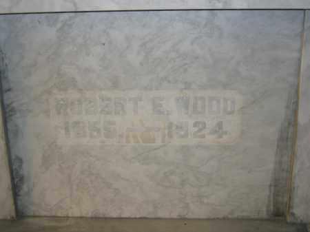 WOOD, ROBERT E. - Union County, Ohio | ROBERT E. WOOD - Ohio Gravestone Photos