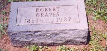 GRAVES, ROBERT (SECOND STONE) - Vinton County, Ohio | ROBERT (SECOND STONE) GRAVES - Ohio Gravestone Photos