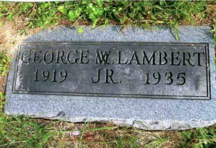 LAMBERT, JR., GEORGE M. - Vinton County, Ohio   GEORGE M. LAMBERT, JR. - Ohio Gravestone Photos