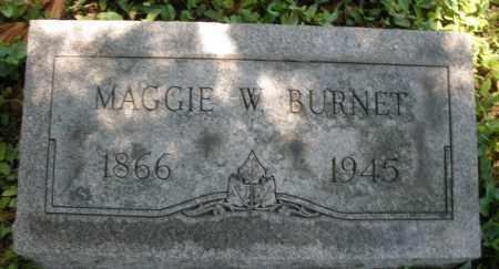 BURNET, MAGGIE W. - Warren County, Ohio | MAGGIE W. BURNET - Ohio Gravestone Photos