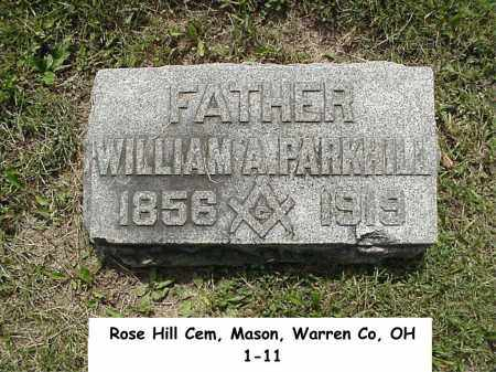 PARKHILL, WILLIAM A. - Warren County, Ohio | WILLIAM A. PARKHILL - Ohio Gravestone Photos