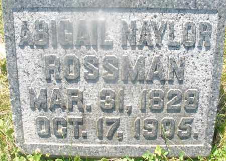 NAYLOR ROSSMAN, ABIGAIL - Warren County, Ohio | ABIGAIL NAYLOR ROSSMAN - Ohio Gravestone Photos