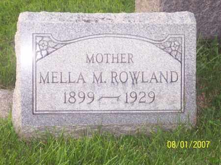 ROWLAND, MELLA M - Warren County, Ohio | MELLA M ROWLAND - Ohio Gravestone Photos