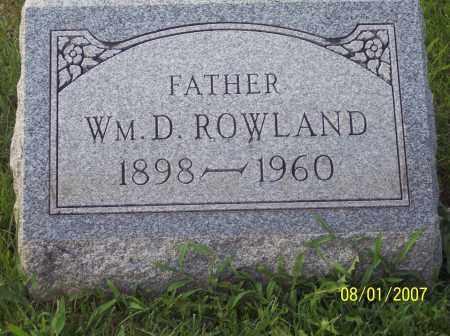ROWLAND, WILLIAM DILLARD - Warren County, Ohio | WILLIAM DILLARD ROWLAND - Ohio Gravestone Photos