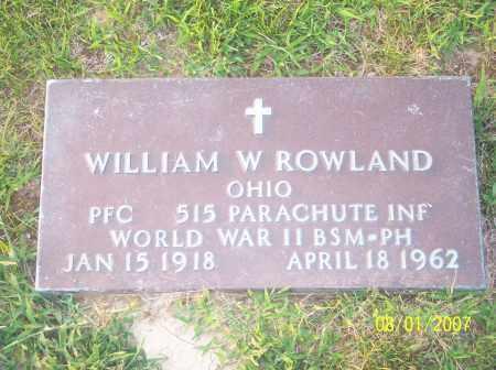ROWLAND, WILLIAM W - Warren County, Ohio | WILLIAM W ROWLAND - Ohio Gravestone Photos