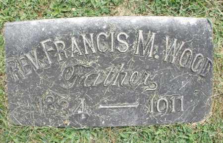 WOOD, REV. FRANCIS M. - Warren County, Ohio | REV. FRANCIS M. WOOD - Ohio Gravestone Photos