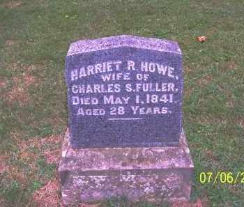 HOWE FULLER, HARRIET R - Washington County, Ohio | HARRIET R HOWE FULLER - Ohio Gravestone Photos