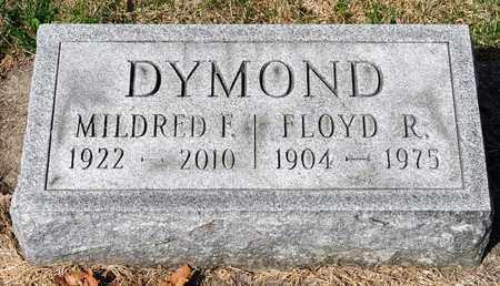 DYMOND, FLOYD R - Wayne County, Ohio | FLOYD R DYMOND - Ohio Gravestone Photos