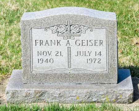 GEISER, FRANK A - Wayne County, Ohio | FRANK A GEISER - Ohio Gravestone Photos