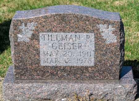 GEISER, TILLMAN P - Wayne County, Ohio   TILLMAN P GEISER - Ohio Gravestone Photos