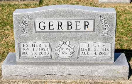 GERBER, TITUS M - Wayne County, Ohio | TITUS M GERBER - Ohio Gravestone Photos