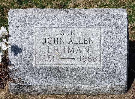 LEHMAN, JOHN ALLEN - Wayne County, Ohio | JOHN ALLEN LEHMAN - Ohio Gravestone Photos