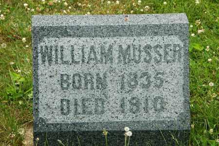 MUSSER, WILLIAM - Wayne County, Ohio | WILLIAM MUSSER - Ohio Gravestone Photos