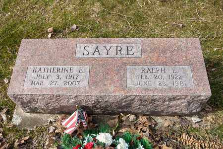 SAYRE, RALPH E. - Wayne County, Ohio | RALPH E. SAYRE - Ohio Gravestone Photos