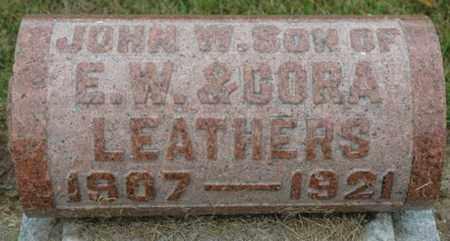 LEATHERS, JOHN W. - Wood County, Ohio | JOHN W. LEATHERS - Ohio Gravestone Photos