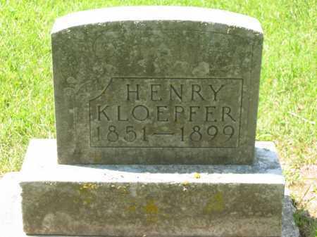 KLOEPFER, HENRY - Wyandot County, Ohio   HENRY KLOEPFER - Ohio Gravestone Photos